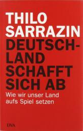 【ドイツ語の本】Deutschland schafft sich ab