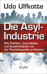 【ドイツ語の本】Die Asyl-Industrie