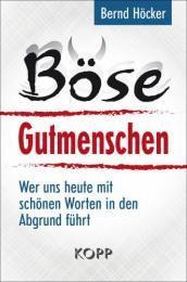 【ドイツ語の本】Böse Gutmenschen