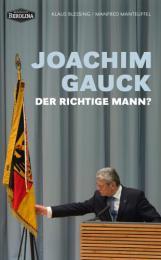 【ドイツ語の本】Joachim Gauck. Der richtige Mann?