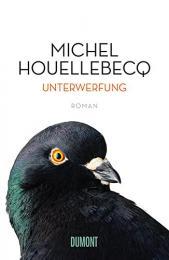 【ドイツ語の本】Unterwerfung: Roman