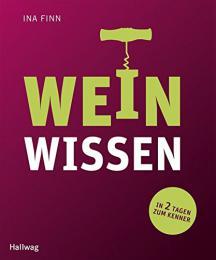【ドイツ語のワイン本】Weinwissen: In 2 Tagen zum Kenner