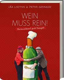 【ドイツ語ワインの本】Wein muss rein! - Berauschende Rezepte