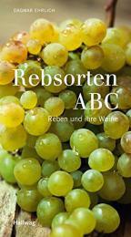 【ドイツ語ワインの本】Rebsorten ABC