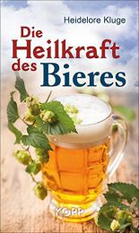 【ドイツ語ビールの本】Die Heilkraft des Bieres