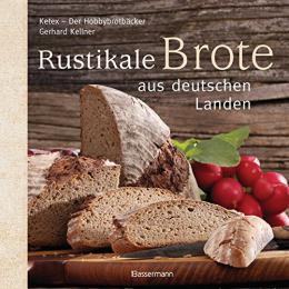 【ドイツ語パンの本】Rustikale Brote aus deutschen Landen