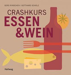 【ドイツ語の本】Crashkurs Essen & Wein