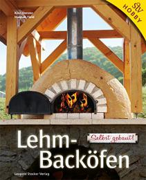 【ドイツ語 窯の本】Lehm-Backöfen: Selbst gebaut!
