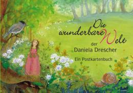 Die wunderbare Welt der Daniela Drescher