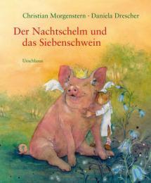 Der Nachtschelm und das Siebenschwein