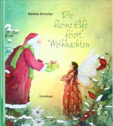 Die kleine Elfe feiert Weihnachten