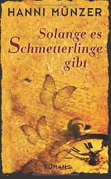 【ドイツ語の本 恋愛】Solange es Schmetterlinge gibt
