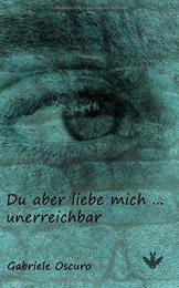 【ドイツ語の本 恋愛】Du aber liebe mich ... unerreichbar