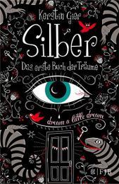 【ドイツ語の本】Silber - Das erste Buch der Träume